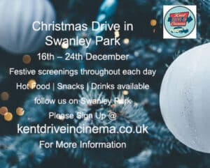 Kent drive-in Christmas - Cinema at Swanley Park 16-24 Dec